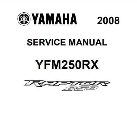 2008 Yamaha Raptor 250 Service Manual